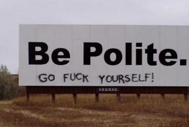 Imagen curiosa-be_polite_go_fuck_yourself.jpg